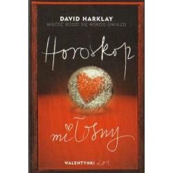 David Harklay MIŁOŚĆ RODZI SIĘ WŚRÓD GWIAZD. HOROSKOP MIŁOSNY [antykwariat]