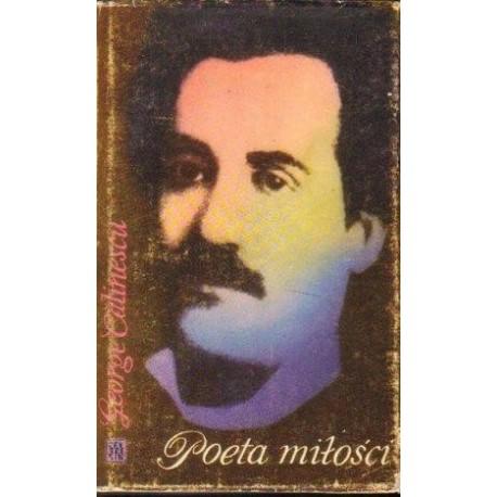 George Calinescu POETA MIŁOŚCI [antykwariat]