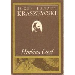 Józef I. Kraszewski HRABINA COSEL [antykwariat]