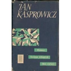 Jan Kasprowicz HYMNY. KSIĘGA UBOGICH. MÓJ ŚWIAT [antykwariat]