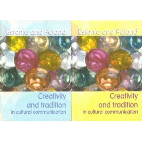 ESTONIA AND POLAND: CREATIVITY AND TRADITION CULTURAL COMMUNICATION