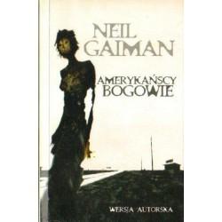 Neil Gaiman AMERYKAŃSCY BOGOWIE [antykwariat]