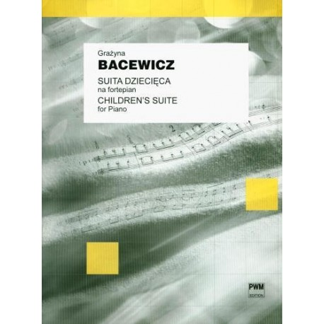 SUITA DZIECIĘCA NA FORTEPIAN Grażyna  Bacewicz
