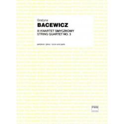 Grażyna  Bacewicz III KWARTET SMYCZKOWY