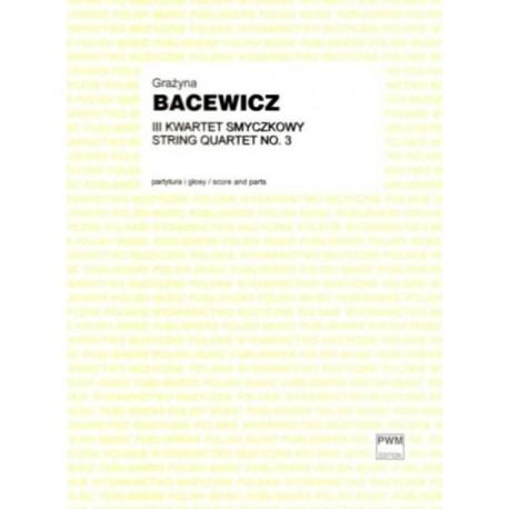 III KWARTET SMYCZKOWY Grażyna Bacewicz