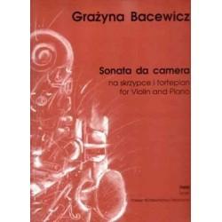 SONATA DA CAMERA NA SKRZYPCE I FORTEPIAN Grażyna Bacewicz