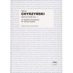 Marcel Chyrzyński REFLECTION NO.1 NA KWARTET SMYCZKOWY