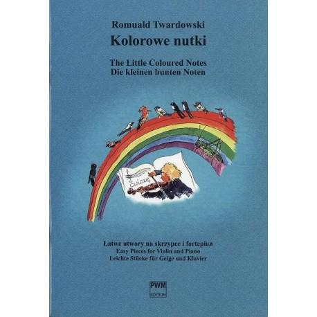 Romuald Twardowski KOLOROWE NUTKI. ŁATWE UTWORY NA SKRZYPCE I FORTEPIAN