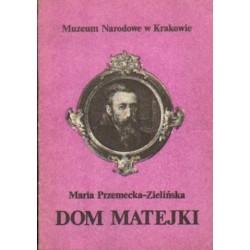 Maria Przemecka-Zielińska DOM MATEJKI [antykwariat]