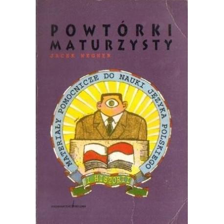 Jacek Wegner POWTÓRKI MATURZYSTY. MATERIAŁY POMOCNICZE DO NAUKI JĘZYKA POLSKIEGO I HISTORII [antykwariat]