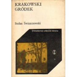 Stefan Świszczowski KRAKOWSKI GRÓDEK [antykwariat]
