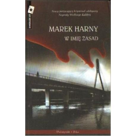 Marek Harny W IMIĘ ZASAD [antykwariat]