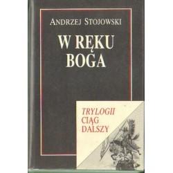 Andrzej Stojowski W RĘKU BOGA [antykwariat]
