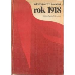 Włodzimierz T. Kowalski ROK 1918 [antykwariat]