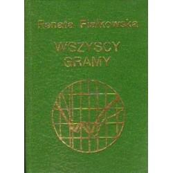 Renata Fiałkowska WSZYSCY GRAMY [antykwariat]