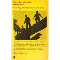 Maria Jarochowska NAMIĘTNOŚCI [antykwariat]