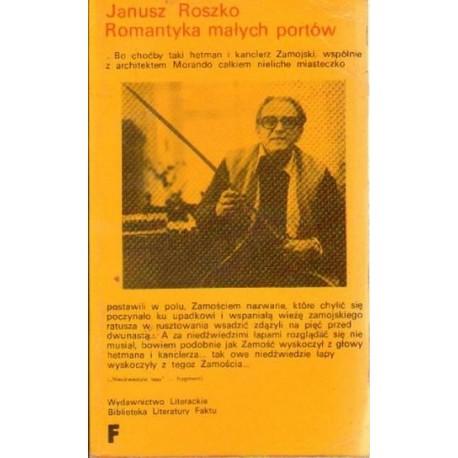 Janusz Roszko ROMANTYKA MAŁYCH PORTÓW [antykwariat]