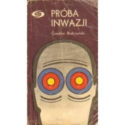 Czesław Białczyński PRÓBA INWAZJI [antykwariat]
