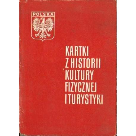 KARTKI Z HISTORII KULTURY FIZYCZNEJ I TURYSTYKI [antykwariat]