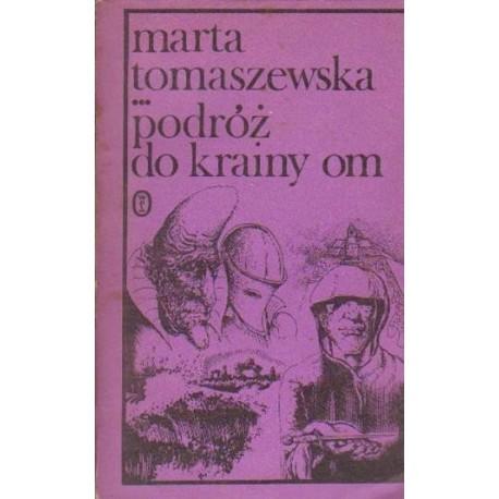 Marta Tomaszewska PODRÓŻ DO KRAINY OM [antykwariat]