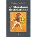 Ryszard Kurylczyk OD MARATONU DO ARDERIKKI [antykwariat]