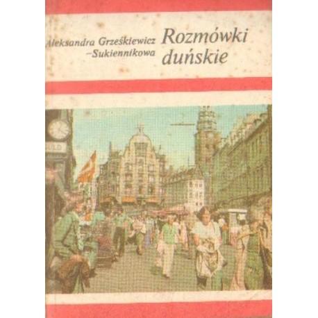 Aleksandra Grześkiewicz-Sukiennikowa ROZMÓWKI DUŃSKIE [antykwariat]