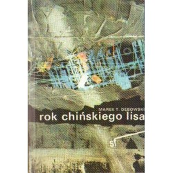 Marek T. Dębowski ROK CHIŃSKIEGO LISA [antykwariat]