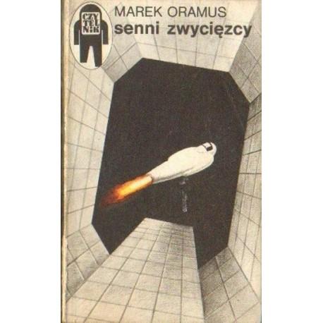 Marek Oramus SENNI ZWYCIĘZCY [antykwariat]
