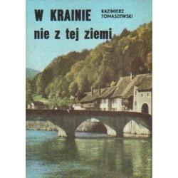 Kazimierz Tomaszewski W KRAINIE NIE Z TEJ ZIEMI [antykwariat]