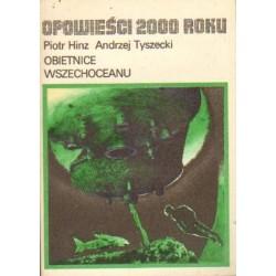 Piotr Hinz, Andrzej Tyszecki OBIETNICE WSZECHOCEANU [antykwariat]