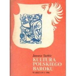 Janusz Tazbir KULTURA POLSKIEGO BAROKU [antykwariat]