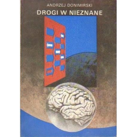 Andrzej Donimirski DROGI W NIEZNANE [antykwariat]