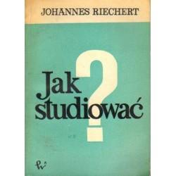Johannes Riechert JAK STUDIOWAĆ? [antykwariat]