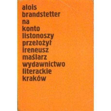 Alois Brandstetter NA KONTO LISTONOSZY [antykwariat]