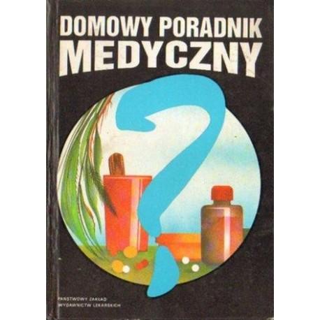 Kazimierz Janicki (red.) DOMOWY PORADNIK MEDYCZNY [antykwariat]
