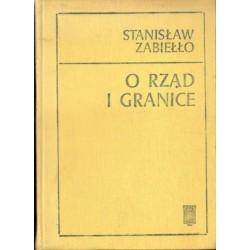 Stanisław Zabiełło O RZĄD I GRANICE [antykwariat]
