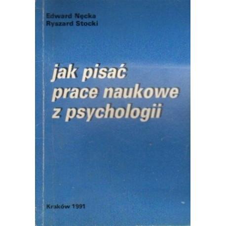 Edward Nęcka, Ryszard Stocki JAK PISAĆ PRACE NAUKOWE Z PSYCHOLOGII [antykwariat]