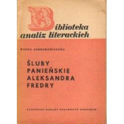 Wanda Achremowiczowa ŚLUBY PANIEŃSKIE ALEKSANDRA FREDRY [antykwariat]