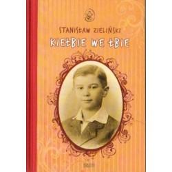 Stanisław Zieliński KIEŁBIE WE ŁBIE