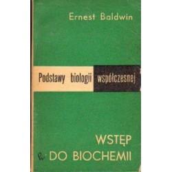 Ernest Baldwin WSTĘP DO BIOCHEMII [antykwariat]