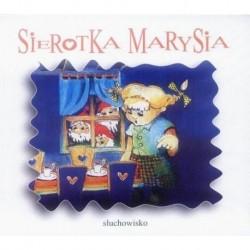 SIEROTKA MARYSIA [słuchowisko]