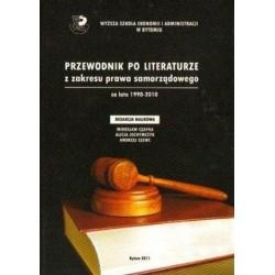 PRZEWODNIK PO LITERATURZE Z ZAKRESU PRAWA SAMORZĄDOWEGO ZA LATA 1990-2010
