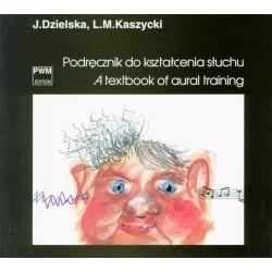 Jadwiga Dzielska, Lucjan Kaszycki PODRĘCZNIK DO KSZTAŁCENIA SŁUCHU