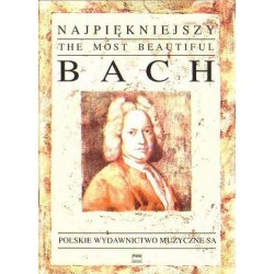 J. S. Bach NAJPIĘKNIEJSZY BACH NA FORTEPIAN, SKRZYPCE Z FORTEPIANEM I ORGANY