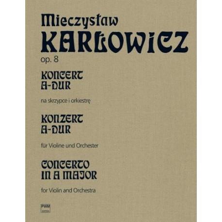 Mieczysław Karłowicz KONCERT A-DUR OP. 8 TOM 5 NA SKRZYPCE I ORKIESTRĘ