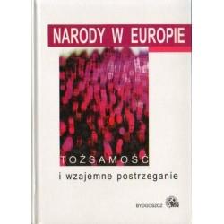 Lech Zieliński, Marek Chamot (red.) NARODY W EUROPIE. TOŻSAMOŚĆ I WZAJEMNE POSTRZEGANIE