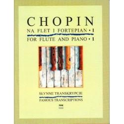 SŁYNNE TRANSKRYPCJE NA FLET I FORTEPIAN. CZĘŚĆ 1 Fryderyk Chopin