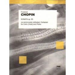 SONATA OP. 65 NA WIOLONCZELĘ (ALTÓWKĘ) I FORTEPIAN Fryderyk Chopin