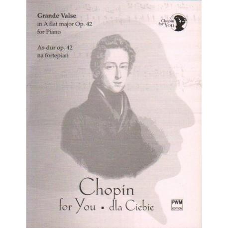 Fryderyk Chopin GRANDE VALSE AS-DUR OP. 42 NA FORTEPIAN. WYCIĄG FORTEPIANOWY