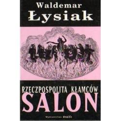 Waldemar Łysiak SALON. RZECZPOSPOLITA KŁAMCÓW [antykwariat]